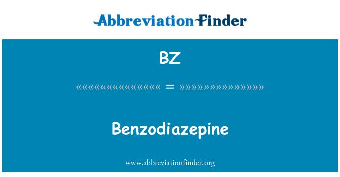 BZ: Benzodiazepina