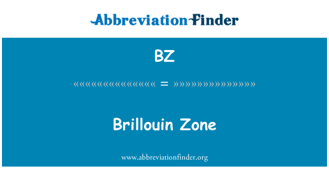 BZ: Brillouin Zone
