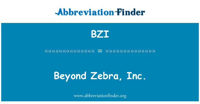 BZI: Más allá de Zebra, Inc.