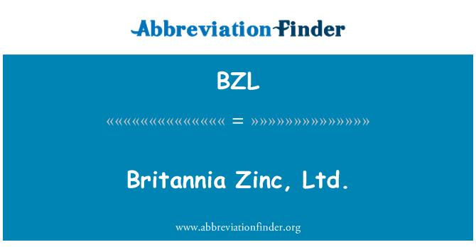 BZL: Britannia Zinc, Ltd.