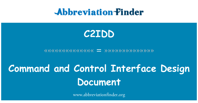 C2IDD: Command and Control Interface Design Document
