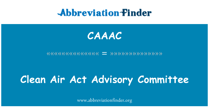 CAAAC: Clean Air Act Advisory Committee