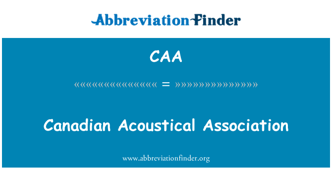 CAA: Canadian Acoustical Association