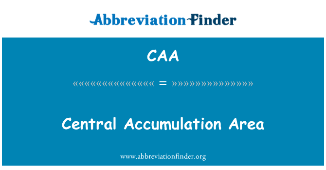 CAA: Central Accumulation Area