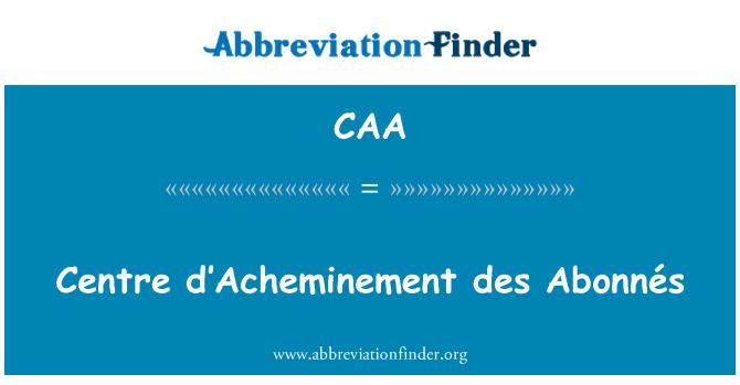CAA: Centro e: des Abonnés