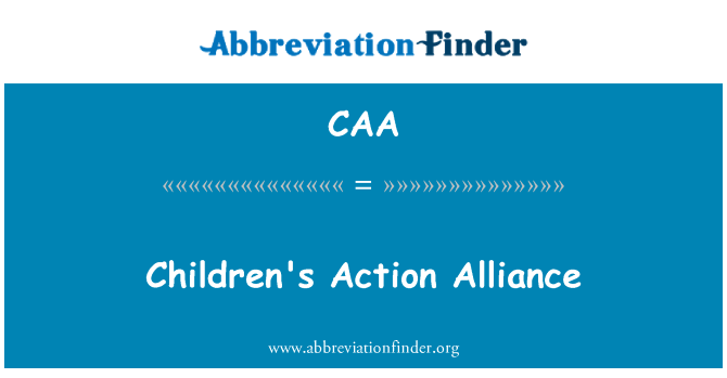 CAA: Children's Action Alliance