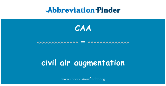 CAA: civil air augmentation