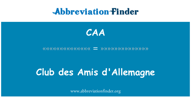CAA: Club des Amis d'Allemagne