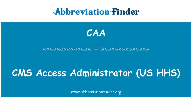 CAA: Administrador de acceso CMS (Estados Unidos HHS)