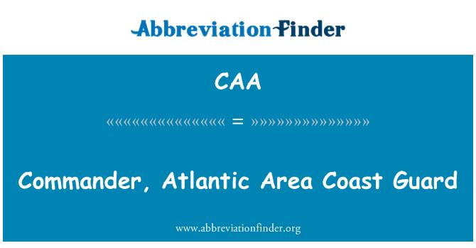 CAA: Commander, Atlantic Area Coast Guard