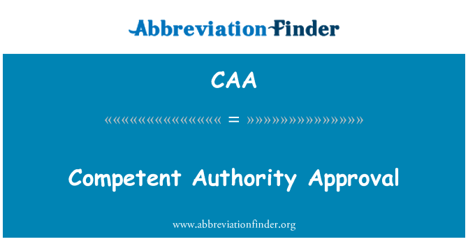 CAA: Aprobación de la autoridad competente