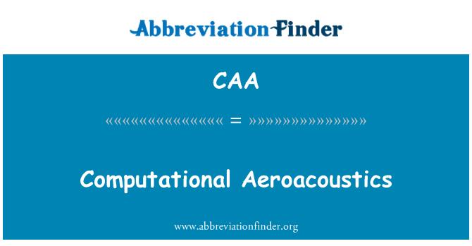 CAA: Computational Aeroacoustics