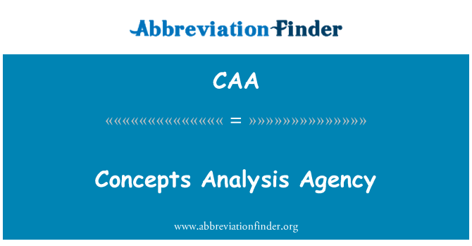 CAA: Concepts Analysis Agency