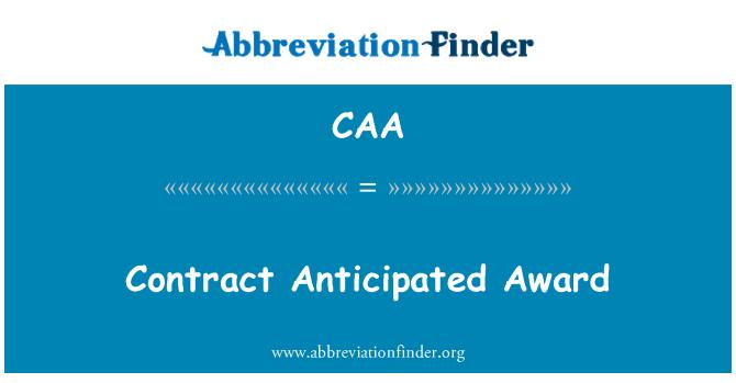 CAA: Contrato anticipado Award
