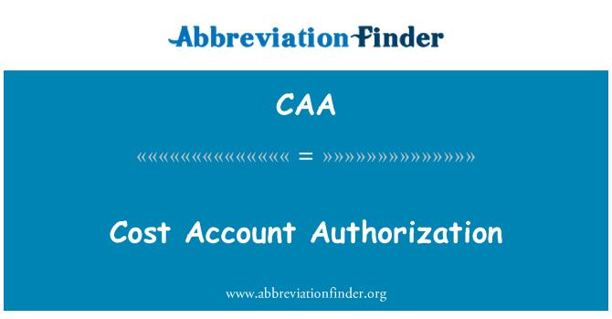 CAA: Cost Account Authorization