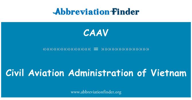 CAAV: Civil Aviation Administration of Vietnam