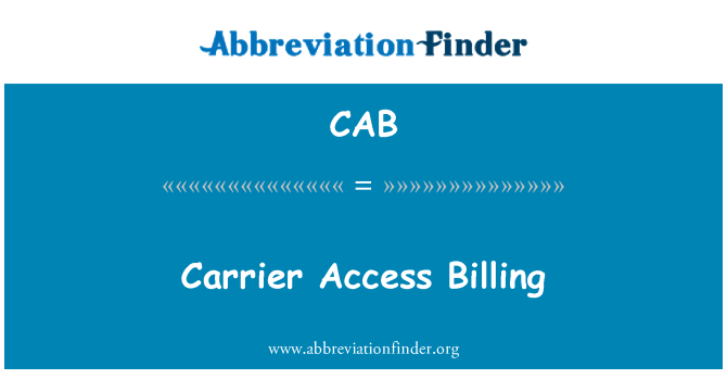 CAB: Carrier Access Billing