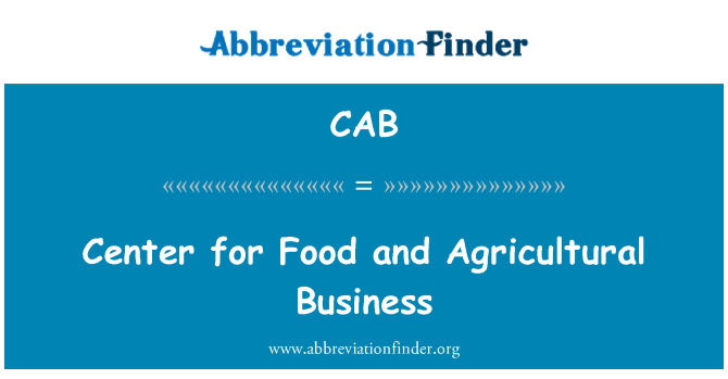 CAB: Center for Food and Agricultural Business