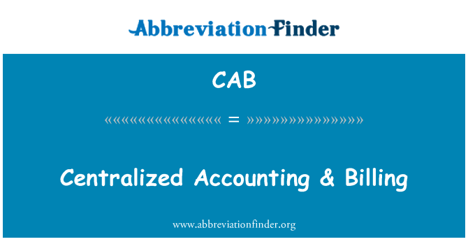 CAB: Centralized Accounting & Billing
