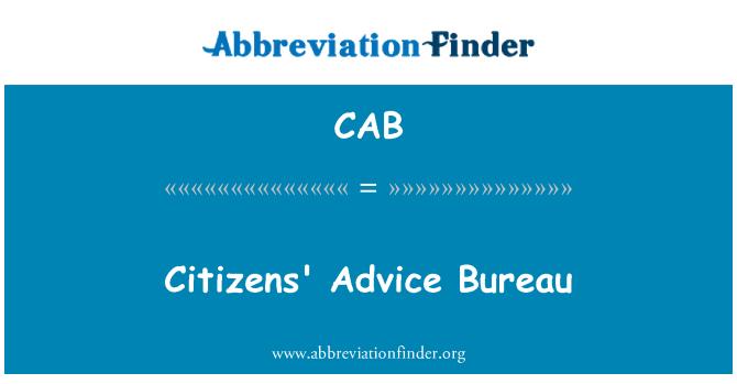 CAB: Citizens' Advice Bureau