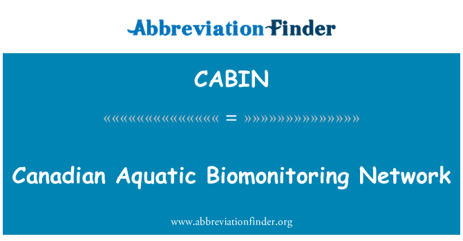 CABIN: Canadian Aquatic Biomonitoring Network