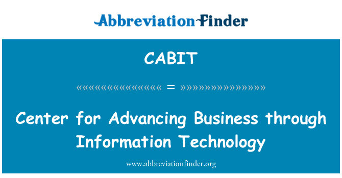 CABIT: Center for Advancing Business through Information Technology