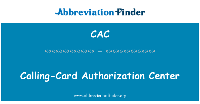 CAC: Calling-Card Authorization Center