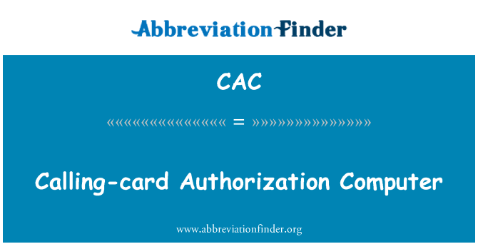 CAC: Calling-card Authorization Computer
