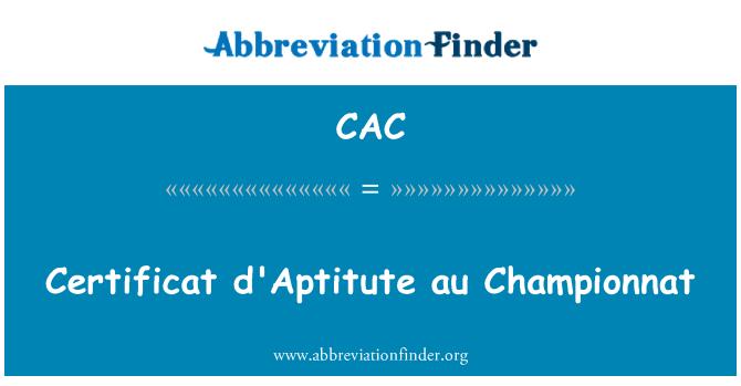 CAC: Certificat d'Aptitute au Championnat