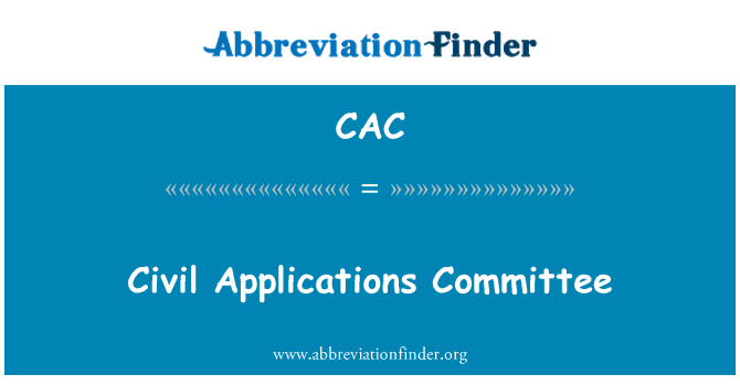 CAC: Civil Applications Committee
