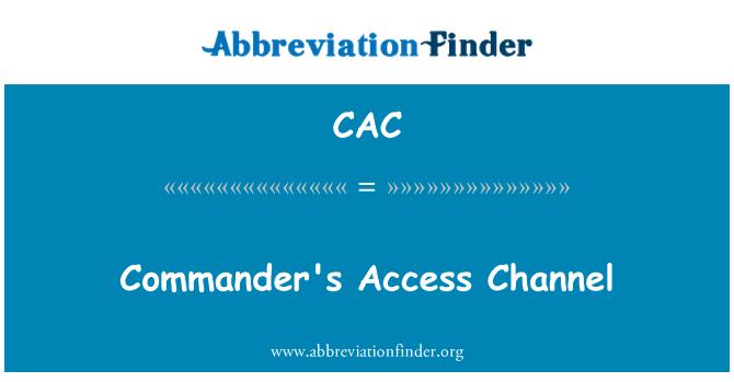 CAC: Canal de acceso del comandante
