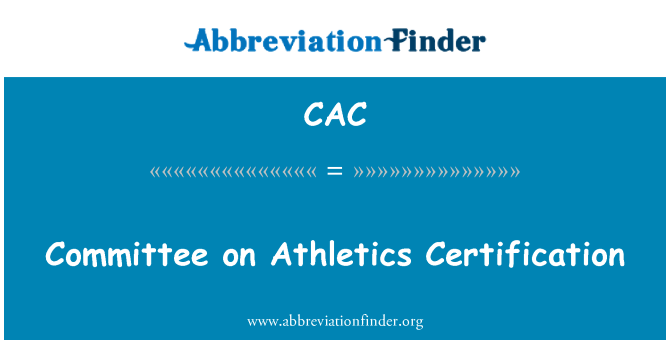 CAC: Committee on Athletics Certification