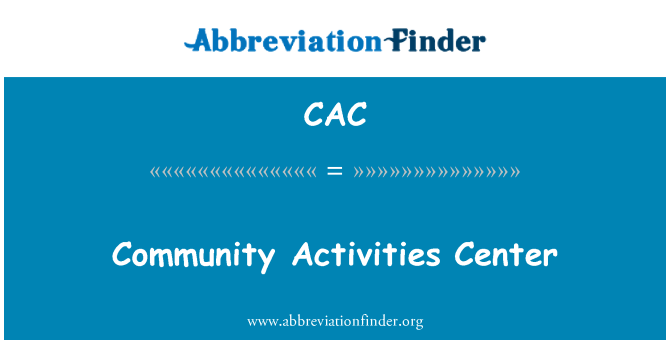CAC: Community Activities Center