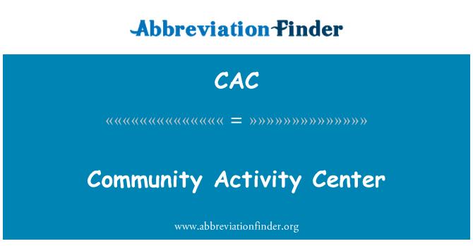 CAC: Centro de actividades comunitarias