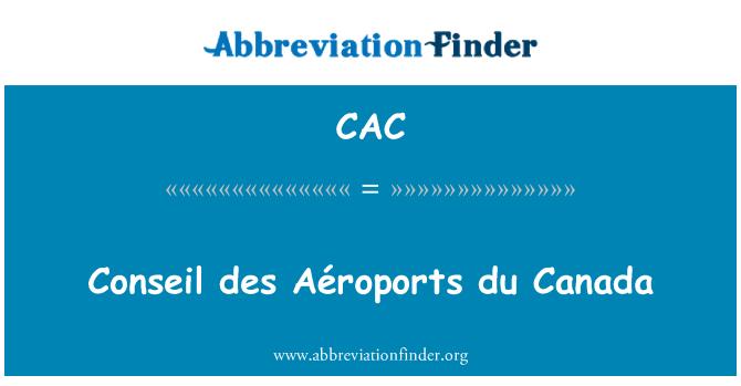 CAC: Conseil des Aéroports du Canada