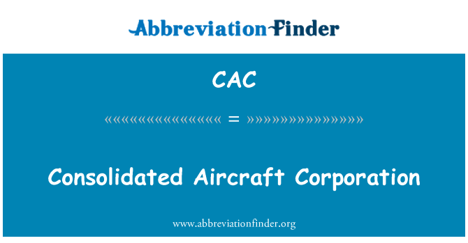 CAC: Consolidado Aircraft Corporation