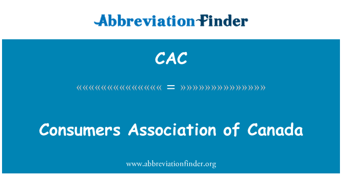 CAC: Consumers Association of Canada