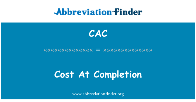 CAC: Cost At Completion