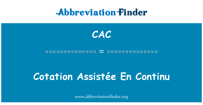 CAC: Cotation Assistée En Continu