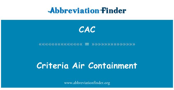 CAC: Criteria Air Containment