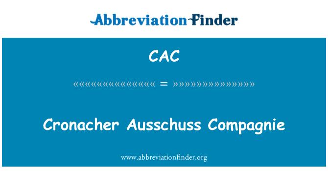 CAC: Cronacher Ausschuss Compagnie