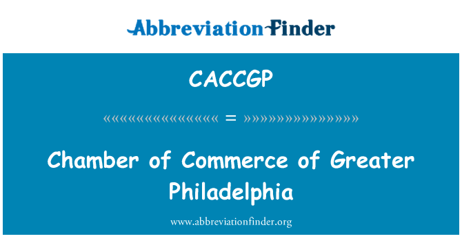 CACCGP: Chamber of Commerce of Greater Philadelphia