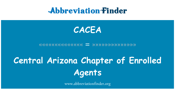 CACEA: Central Arizona Chapter of Enrolled Agents