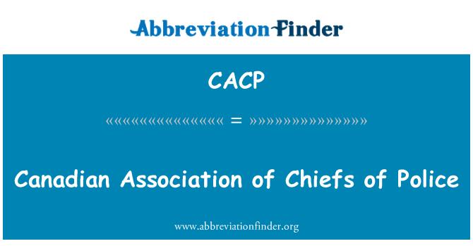CACP: Kanadiske Association of Chiefs of Police