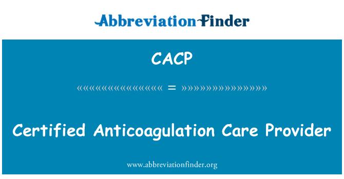 CACP: Sertifikuota antikoaguliantais priežiūrą
