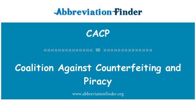 CACP: Coalición contra la falsificación y la piratería