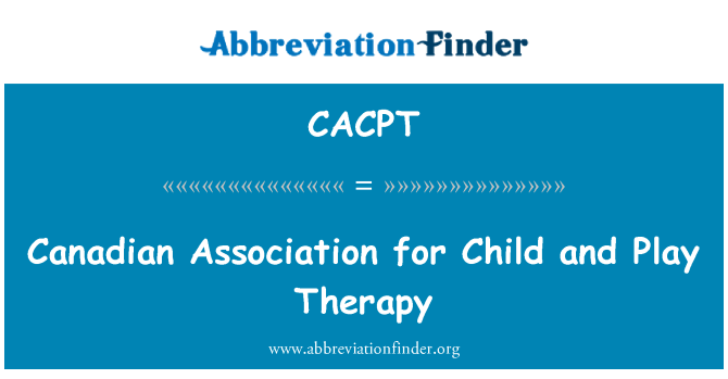 CACPT: Canadian Association for Child and Play Therapy