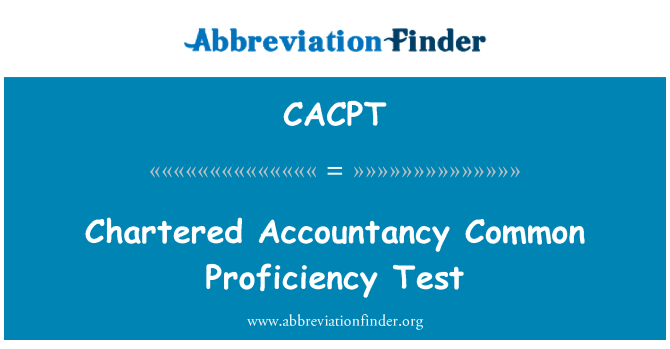 CACPT: Chartered Accountancy Common Proficiency Test