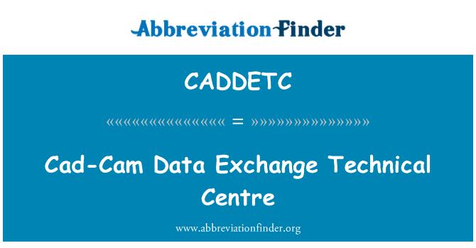 CADDETC: Cad-Cam Data Exchange Technical Centre