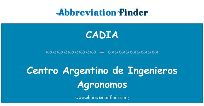 CADIA: Centro Argentino de Ingenieros Agronomos